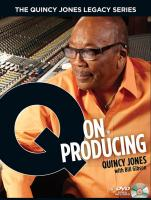 The Quincy Jones Legacy Series: Q on Producing